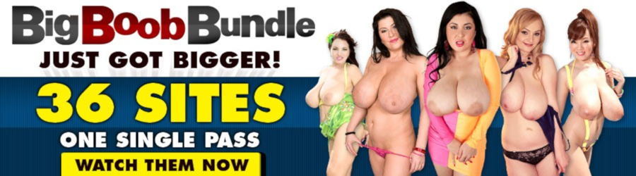 BIG BOOBS BUNDLE - ONE PRICE 36 SITES